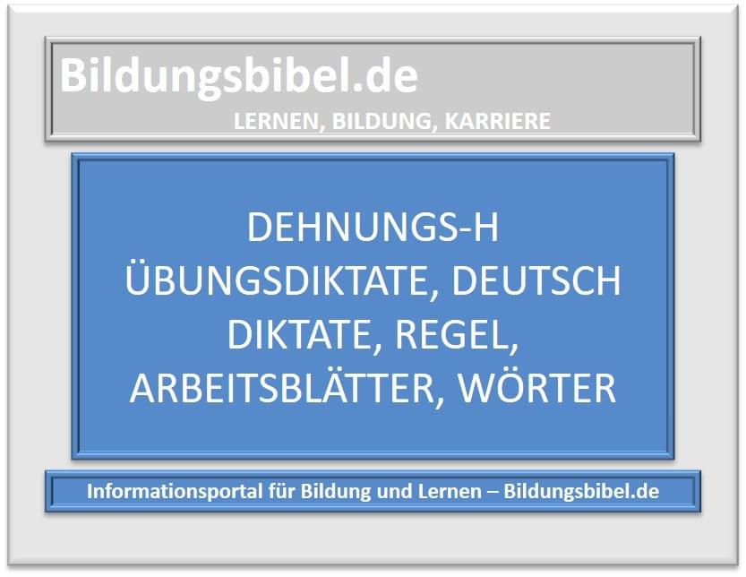 Dehnungs-h Übungsdiktate, Deutsch Diktate, Regel, Übungen, Arbeitsblätter, Wörter