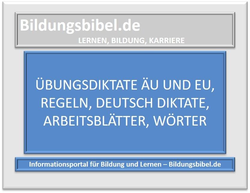 Übungsdiktate äu und eu, Regeln, Deutsch Diktate, Arbeitsblätter, Wörter